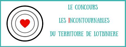 Tourisme Lotbinière lance le concours Les incontournables 2021